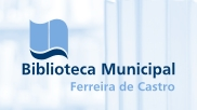 Biblioteca Municipal Ferreira de Castro