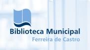 Biblioteca Municipal Ferreira de Castro